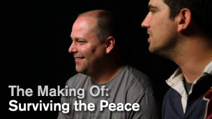 The Making Of: Surviving the Peace